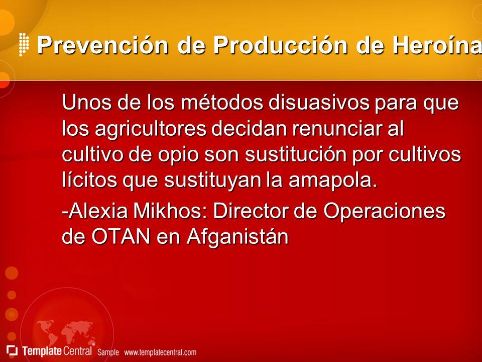 Prevención de Producción de Heroína