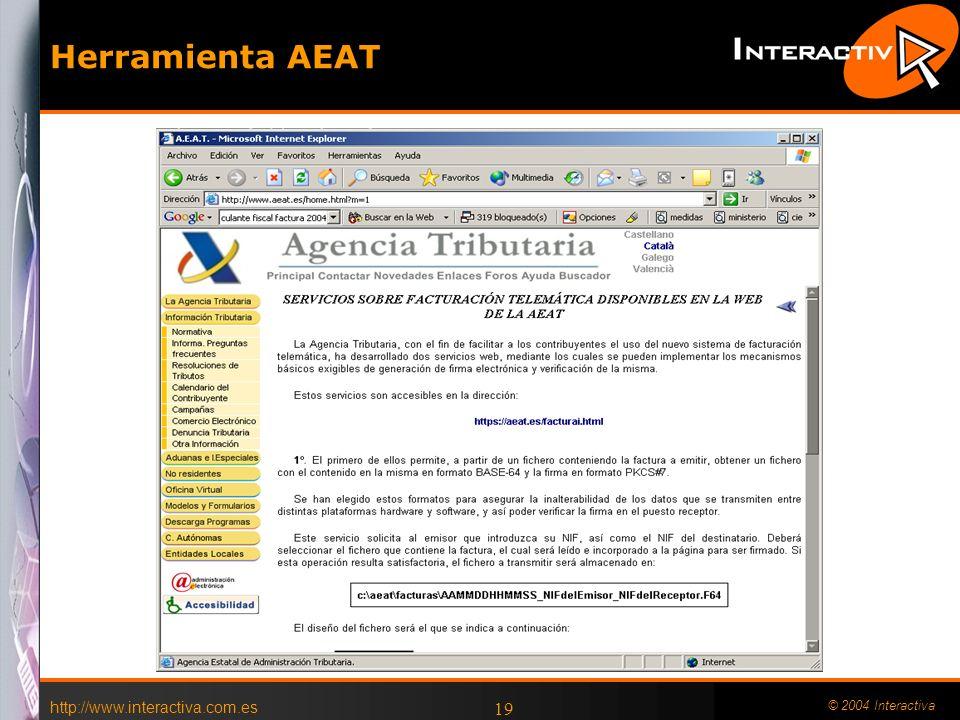 Herramienta AEAT http://www.interactiva.com.es © 2004 Interactiva