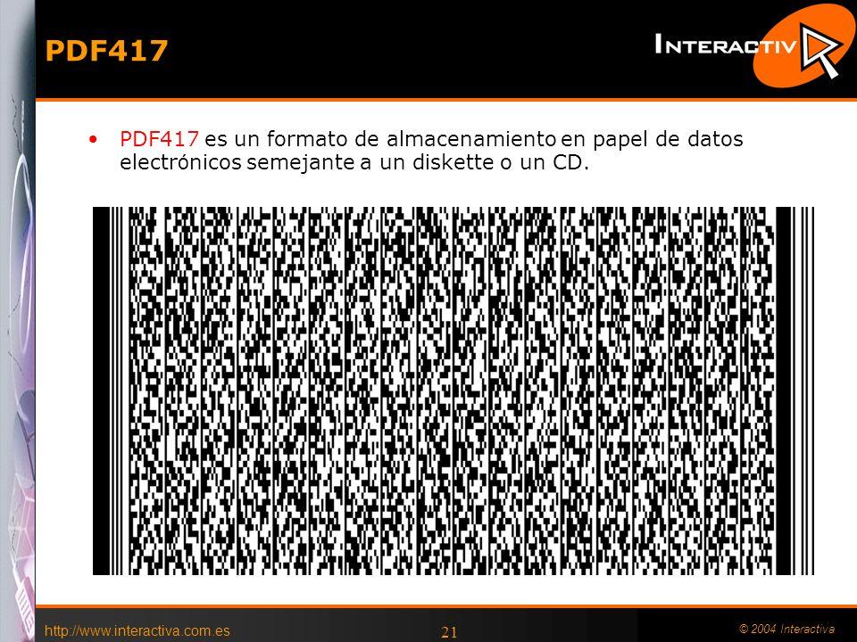 PDF417 PDF417 es un formato de almacenamiento en papel de datos electrónicos semejante a un diskette o un CD.