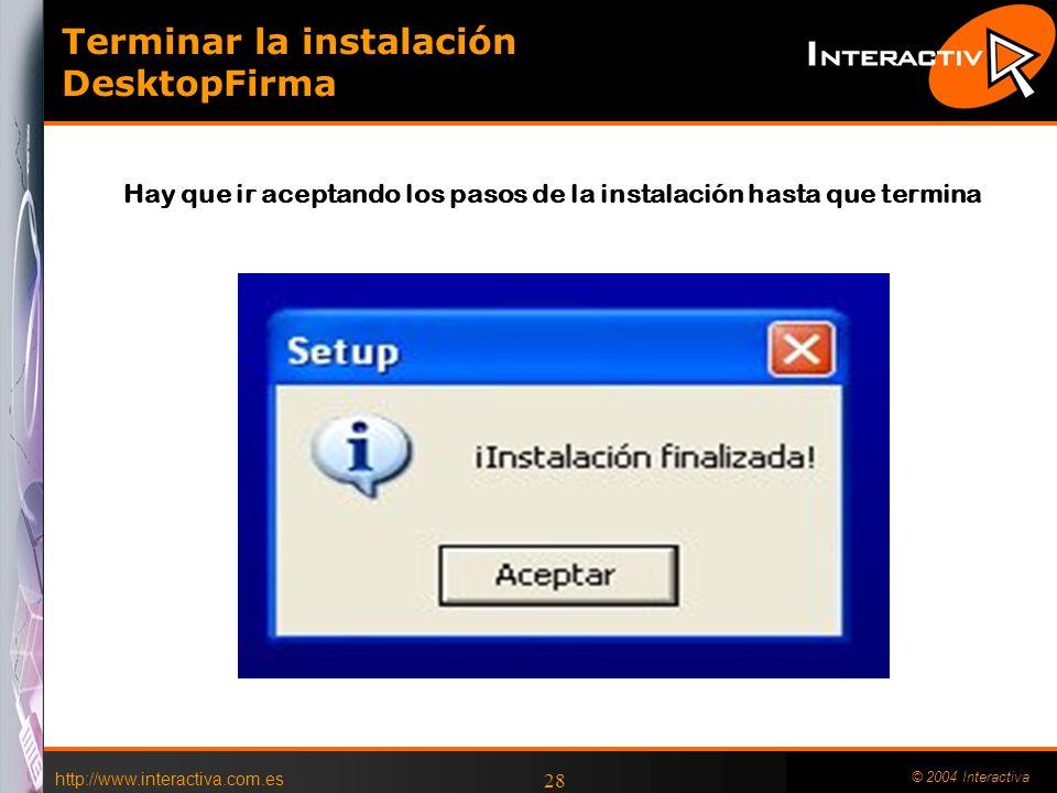 Terminar la instalación DesktopFirma