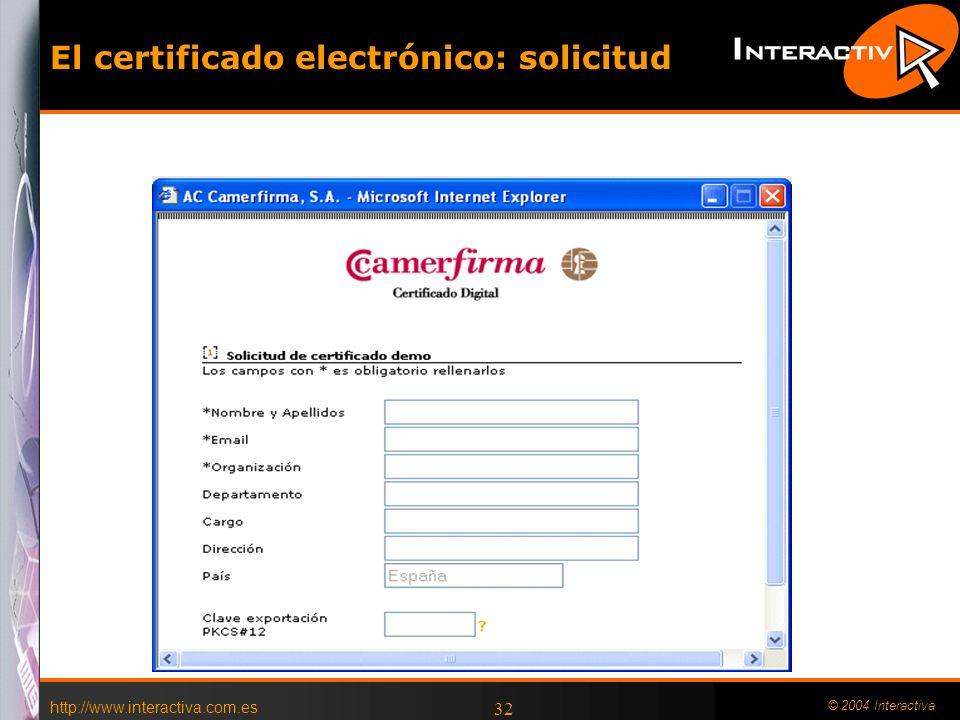 El certificado electrónico: solicitud