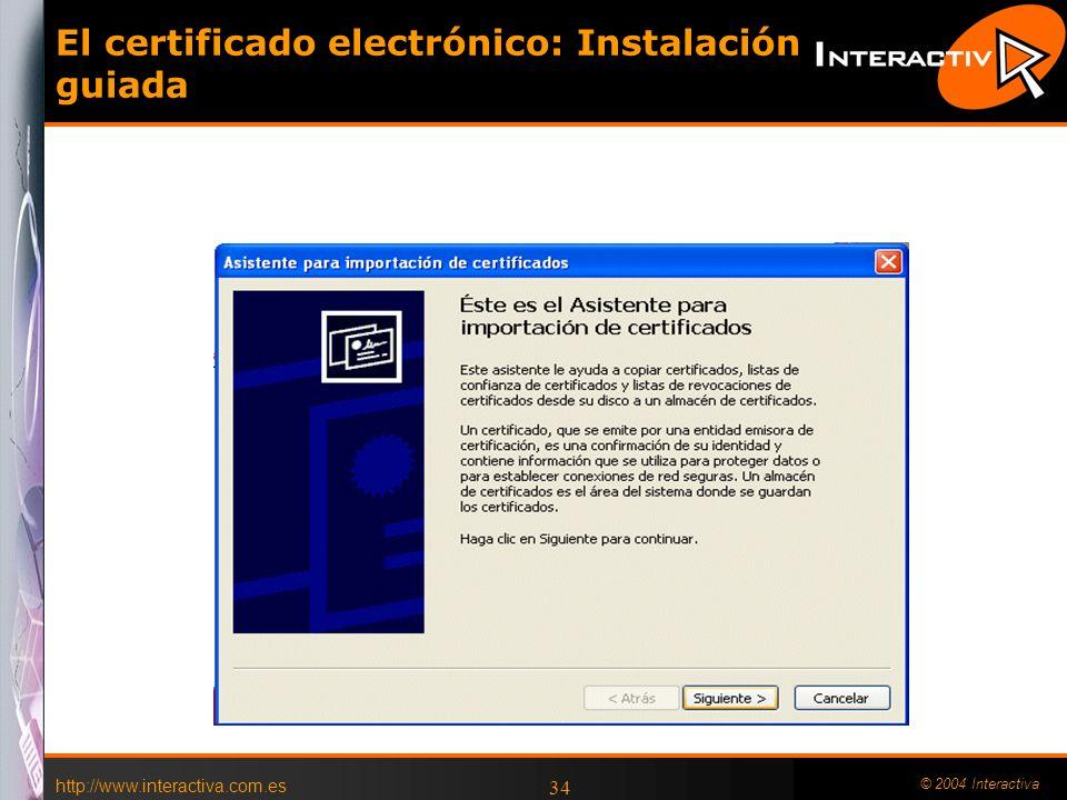 El certificado electrónico: Instalación guiada