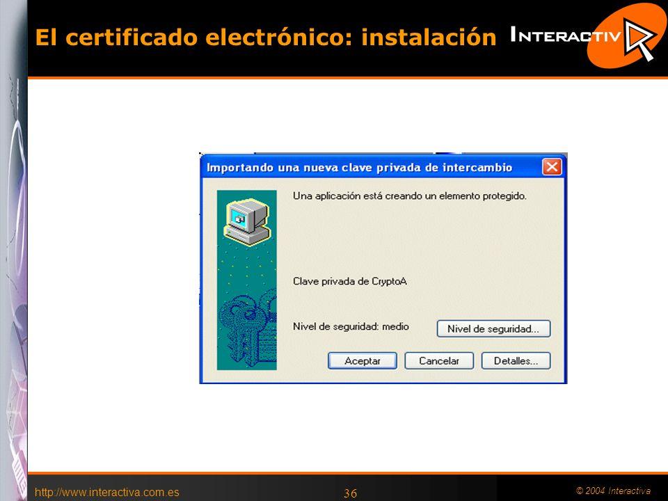 El certificado electrónico: instalación