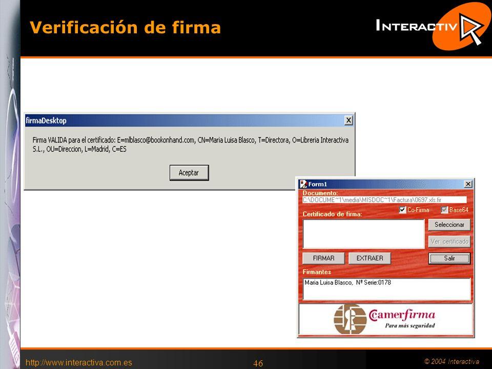 Verificación de firma http://www.interactiva.com.es © 2004 Interactiva