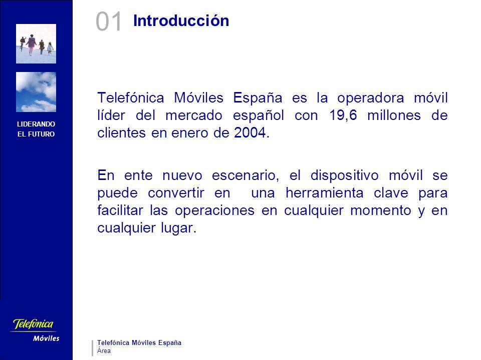 01Introducción. Telefónica Móviles España es la operadora móvil líder del mercado español con 19,6 millones de clientes en enero de 2004.