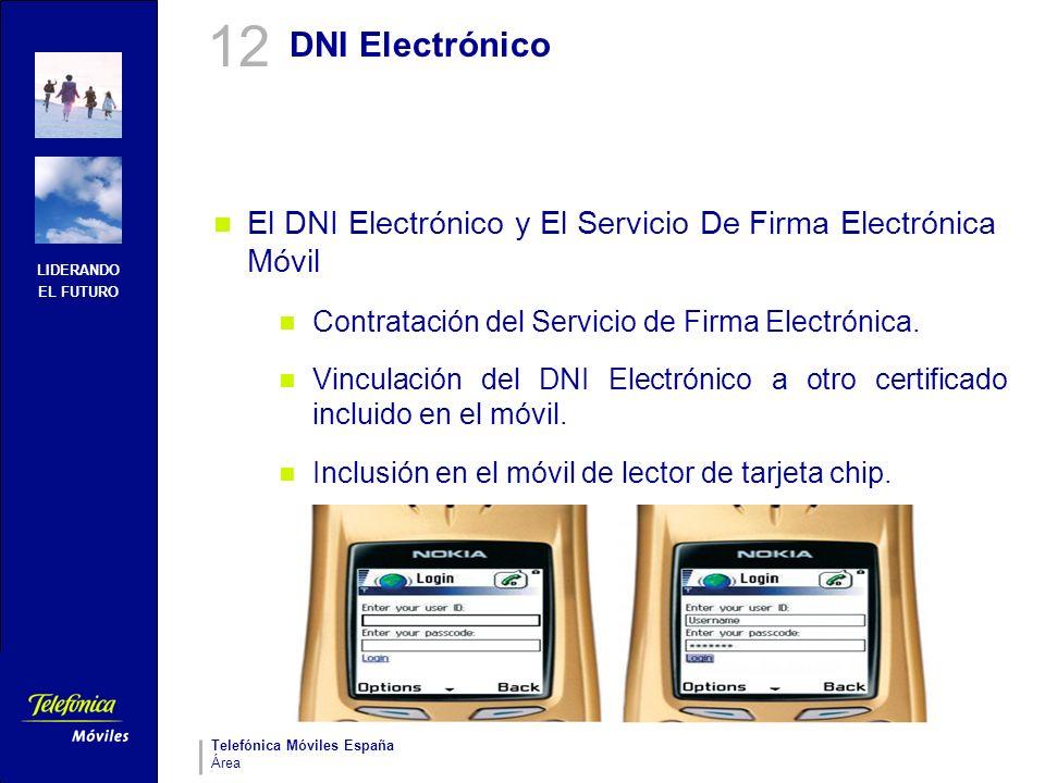12 DNI Electrónico. El DNI Electrónico y El Servicio De Firma Electrónica Móvil. Contratación del Servicio de Firma Electrónica.