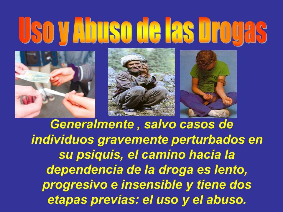 Uso y Abuso de las Drogas