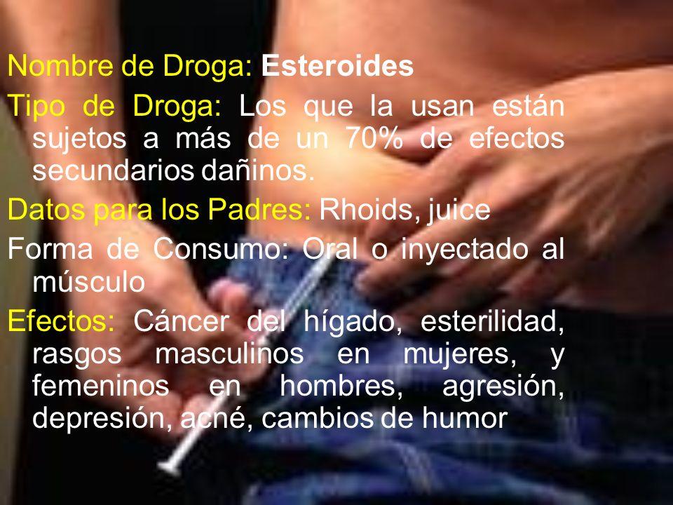 Nombre de Droga: Esteroides