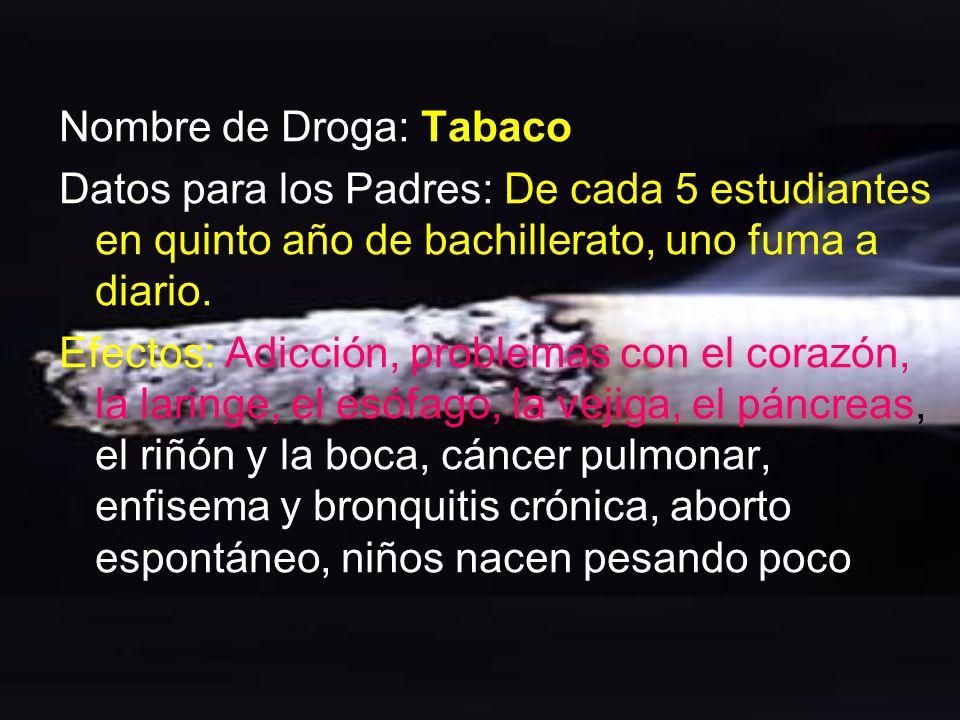 Nombre de Droga: Tabaco