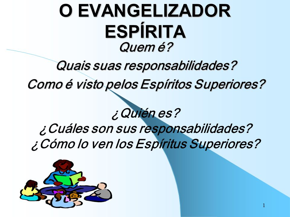 O EVANGELIZADOR ESPÍRITA