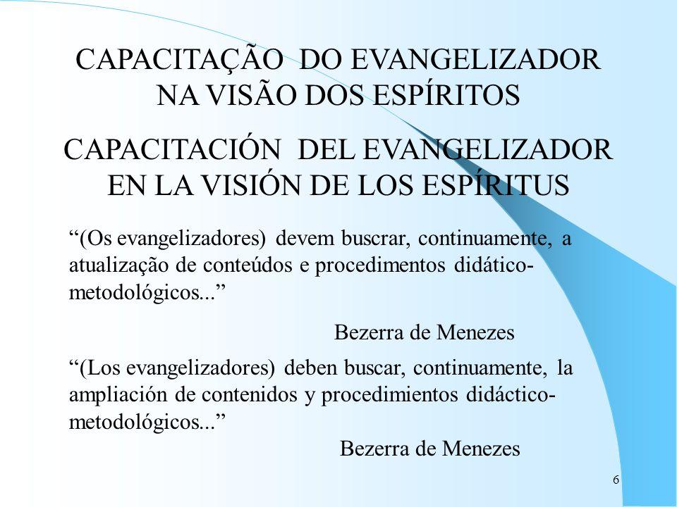 CAPACITAÇÃO DO EVANGELIZADOR NA VISÃO DOS ESPÍRITOS