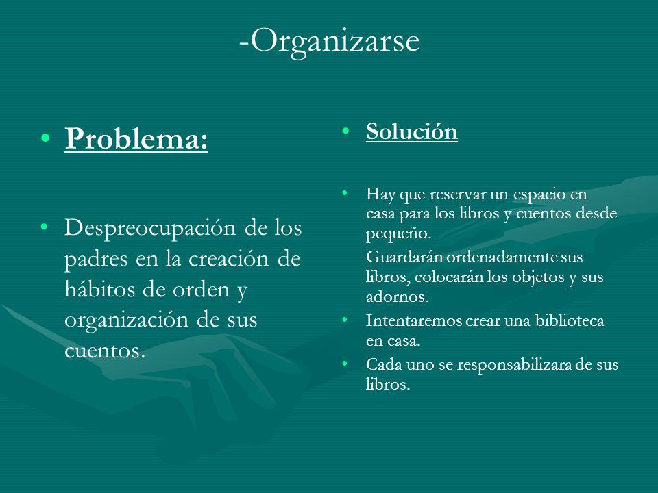 -Organizarse Problema: Solución