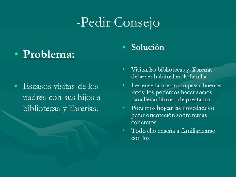 -Pedir Consejo Problema: Solución