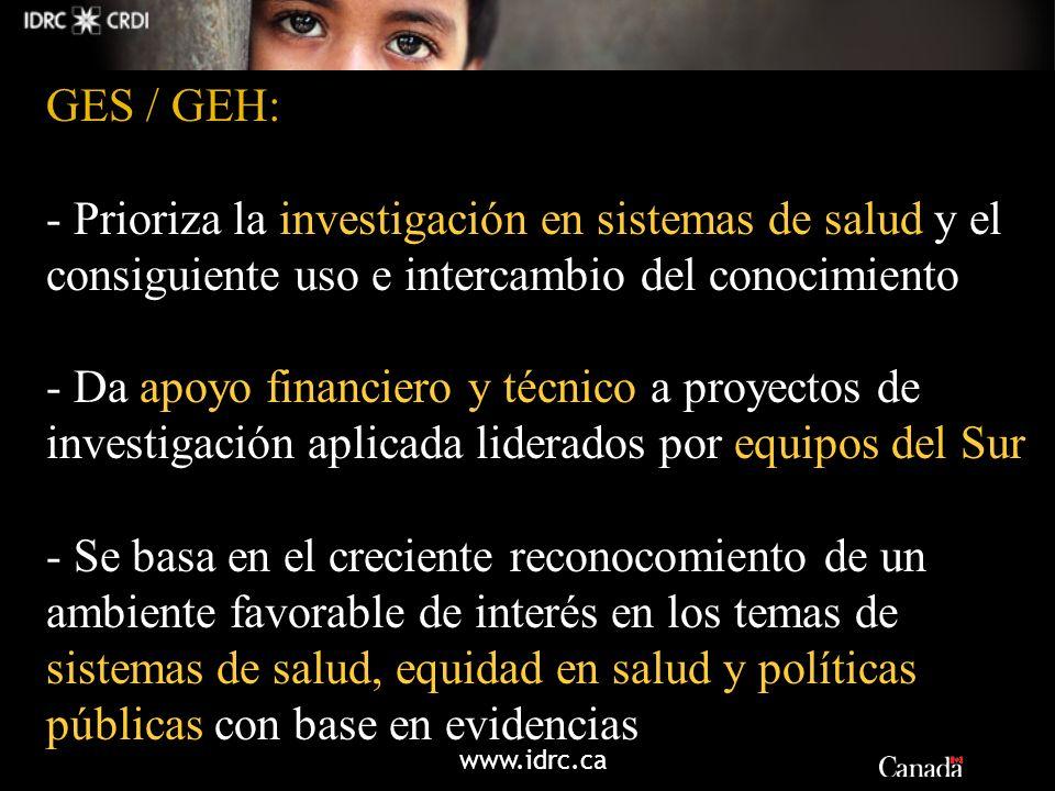 GES / GEH:Prioriza la investigación en sistemas de salud y el consiguiente uso e intercambio del conocimiento.