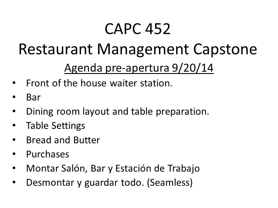 CAPC 452 Restaurant Management Capstone