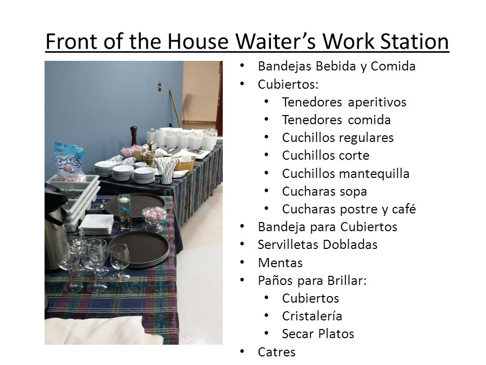 Front of the House Waiter's Work Station
