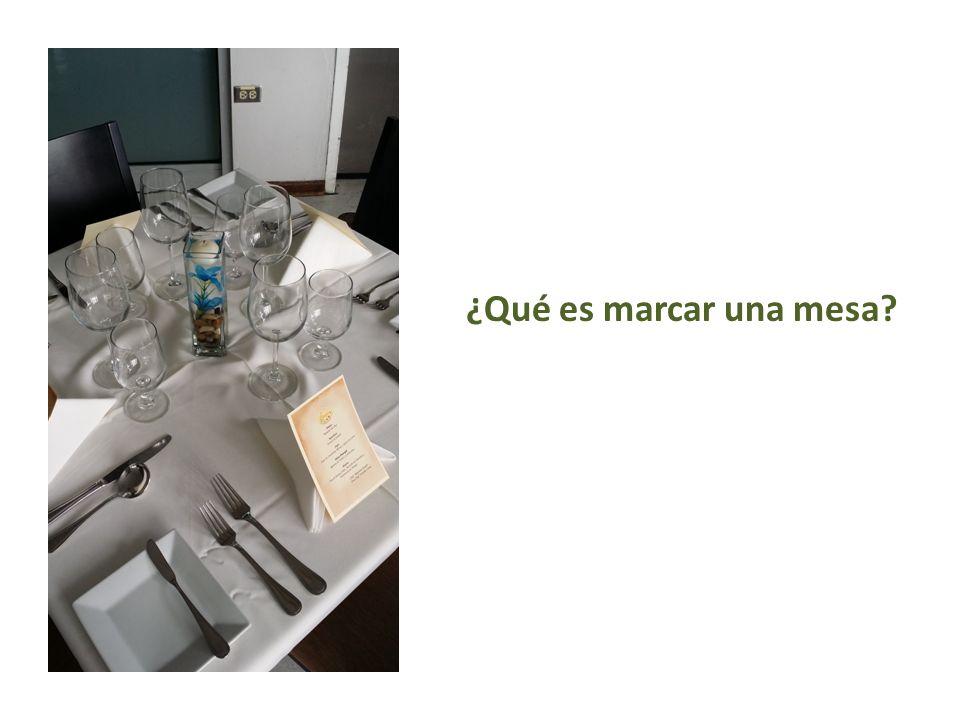 ¿Qué es marcar una mesa