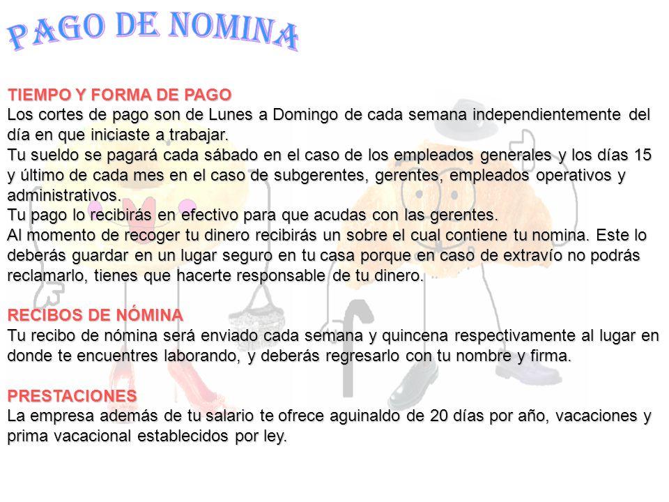 PAGO DE NOMINA TIEMPO Y FORMA DE PAGO