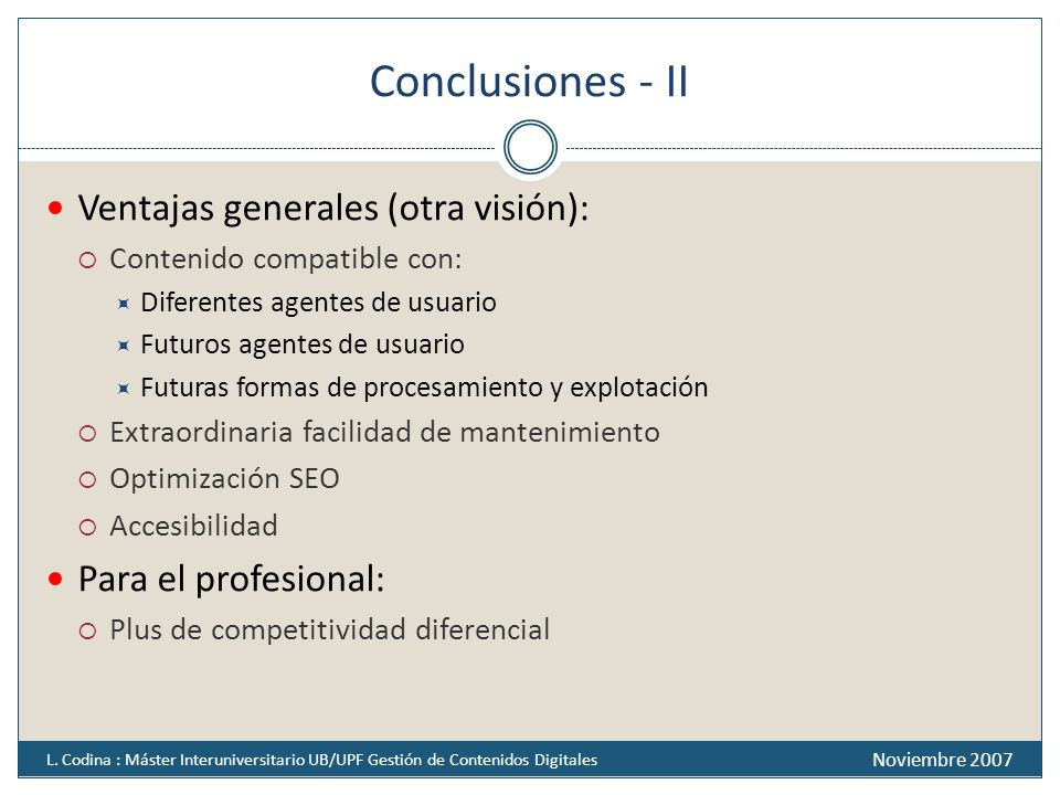 Conclusiones - II Ventajas generales (otra visión):