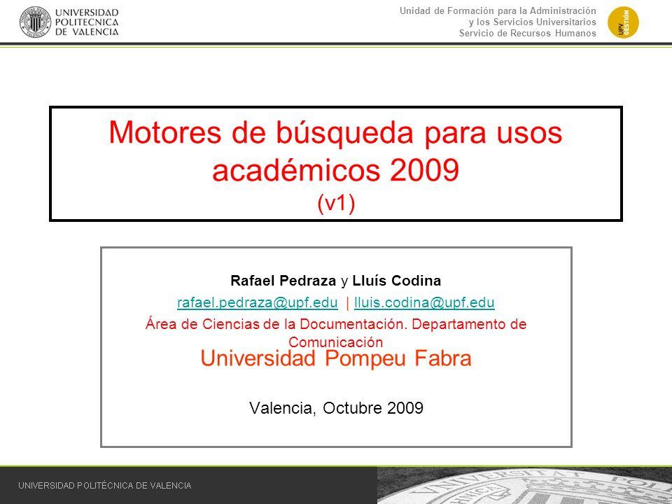 Motores de búsqueda para usos académicos 2009 (v1)