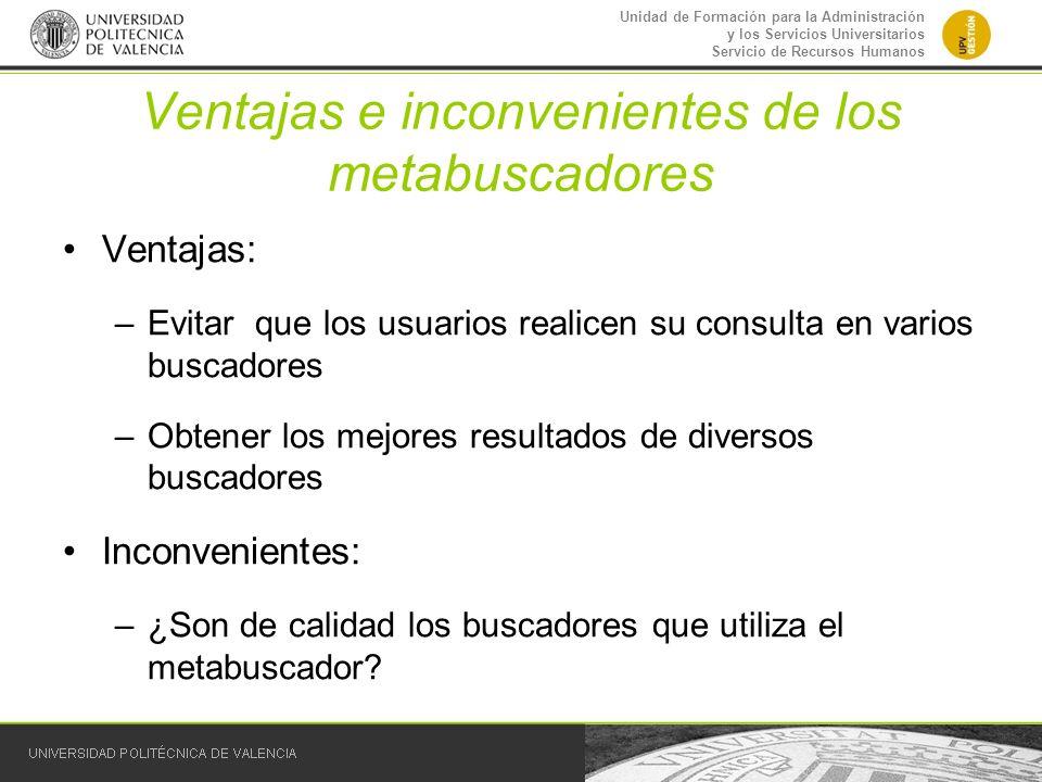 Ventajas e inconvenientes de los metabuscadores
