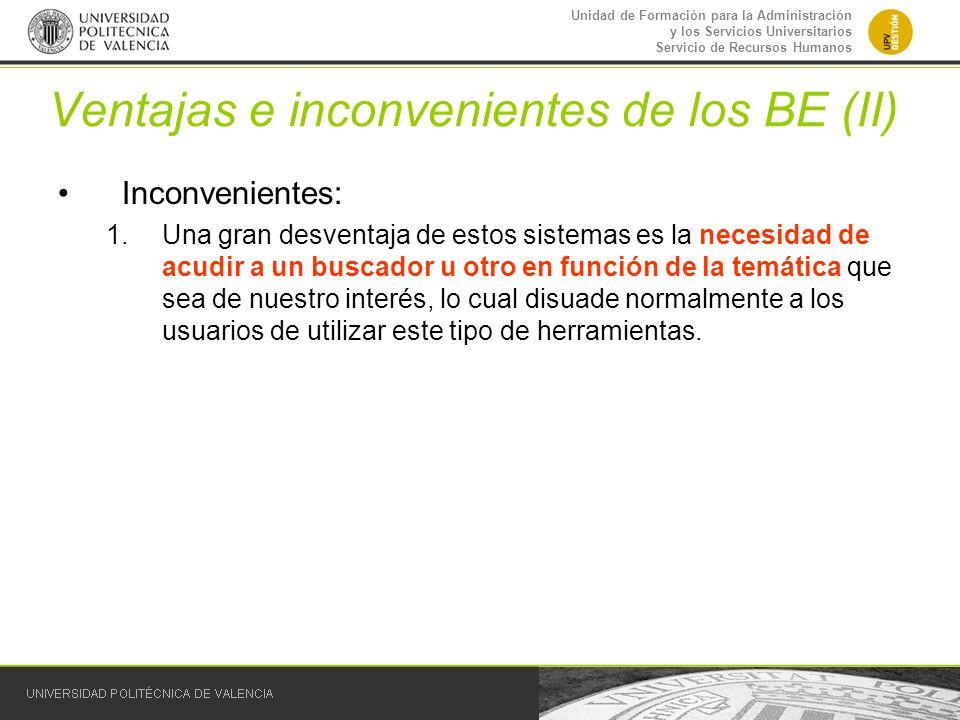 Ventajas e inconvenientes de los BE (II)