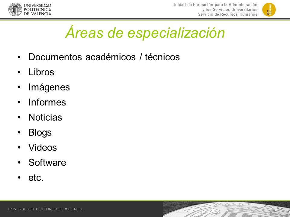Áreas de especialización