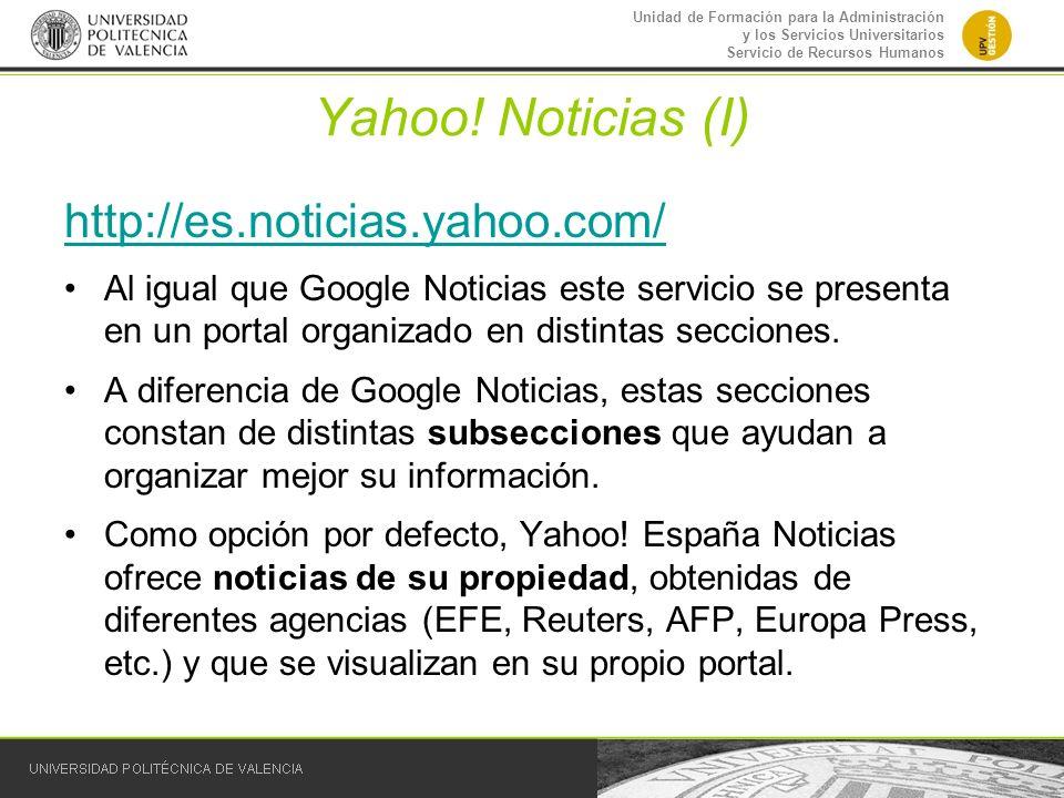Yahoo! Noticias (I) http://es.noticias.yahoo.com/
