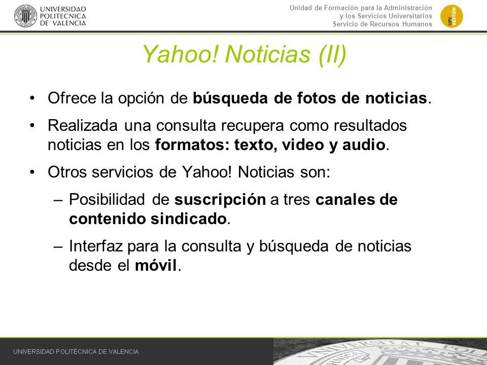 Yahoo! Noticias (II) Ofrece la opción de búsqueda de fotos de noticias.