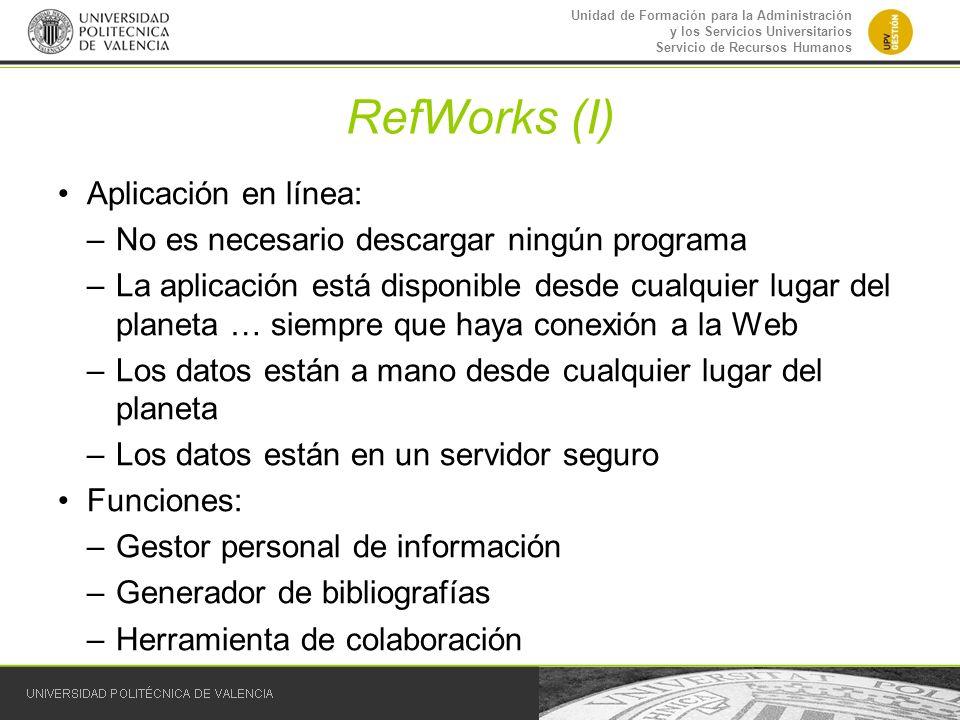 RefWorks (I) Aplicación en línea:
