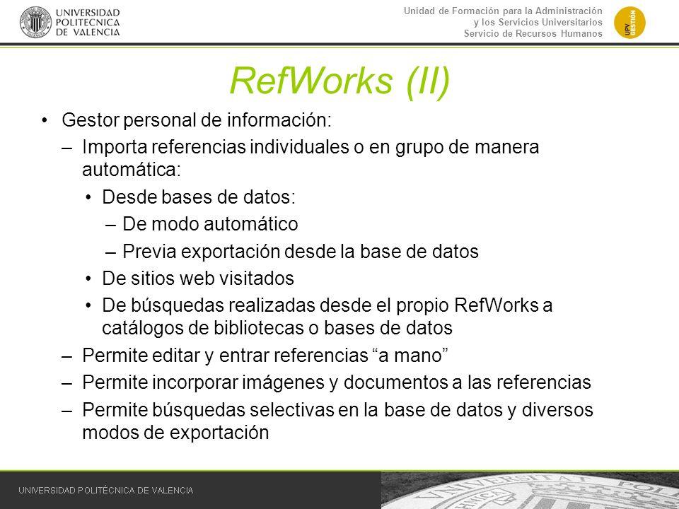 RefWorks (II) Gestor personal de información:
