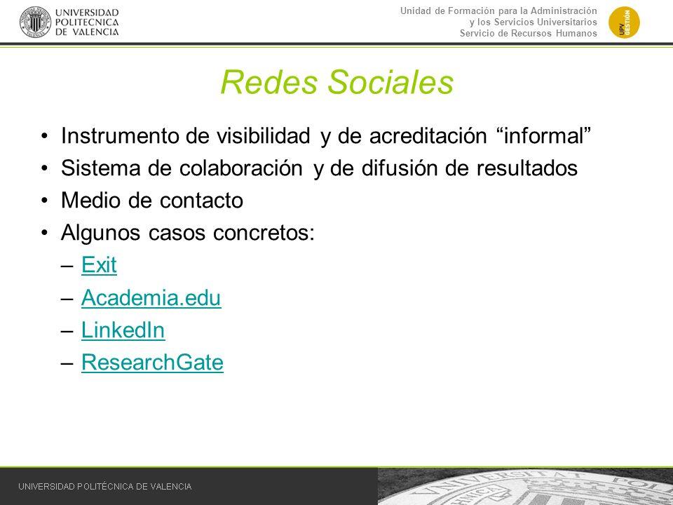 Redes Sociales Instrumento de visibilidad y de acreditación informal