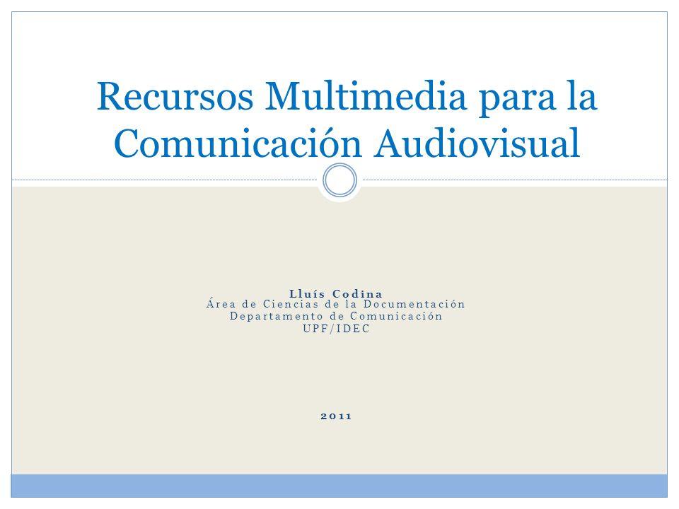 Recursos Multimedia para la Comunicación Audiovisual