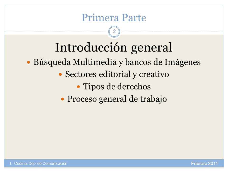 Introducción general Primera Parte