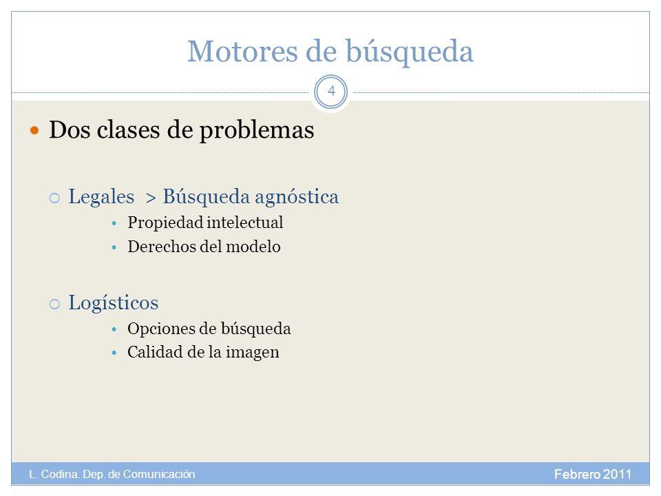 Motores de búsqueda Dos clases de problemas