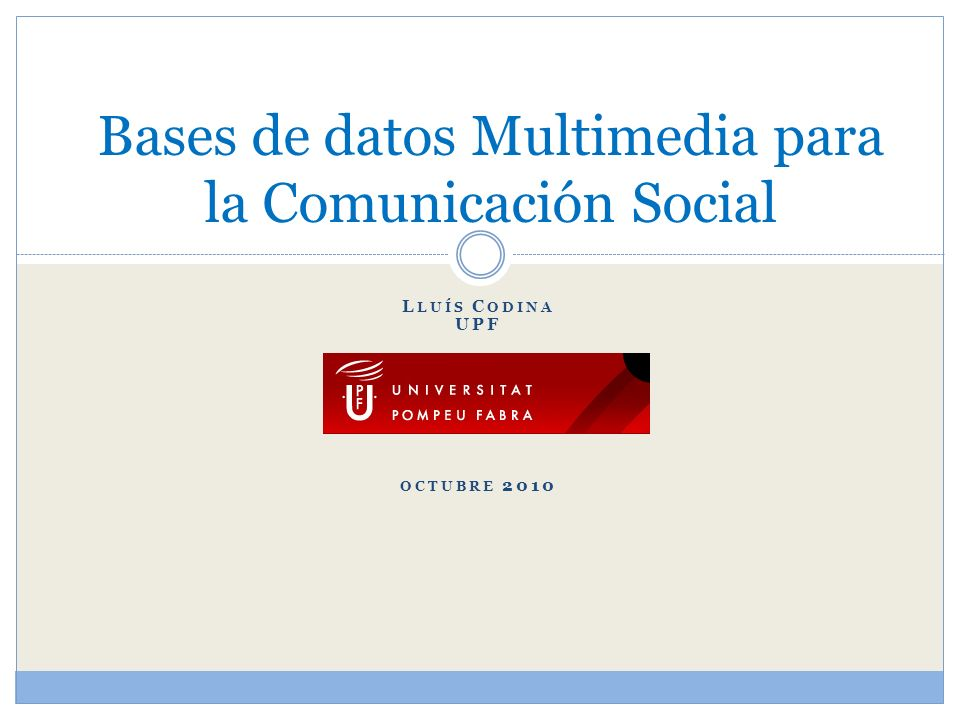 Bases de datos Multimedia para la Comunicación Social