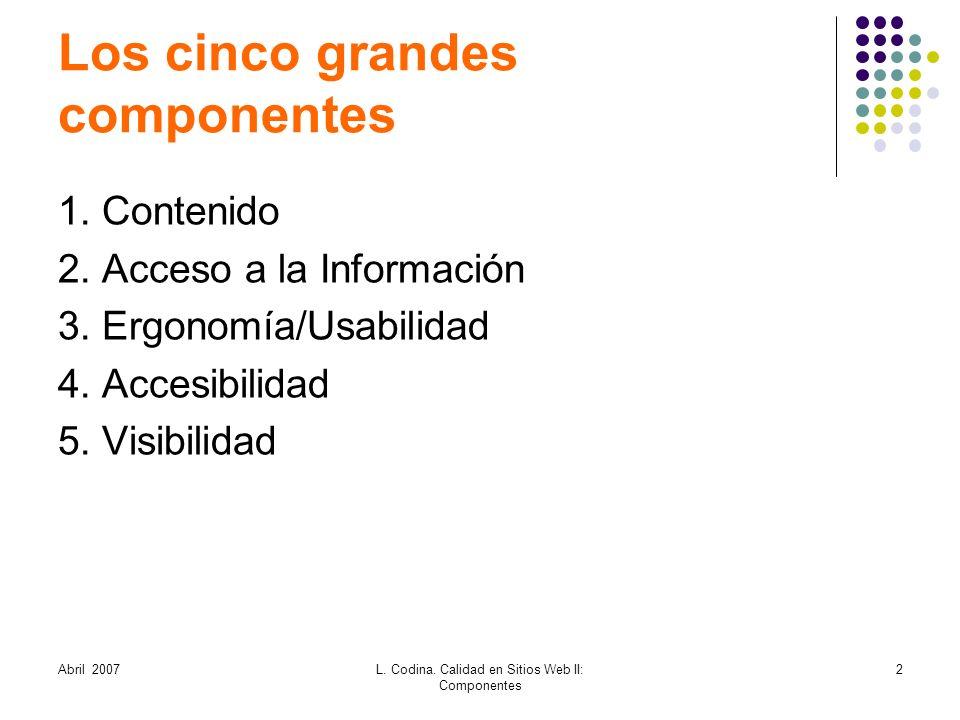 Los cinco grandes componentes