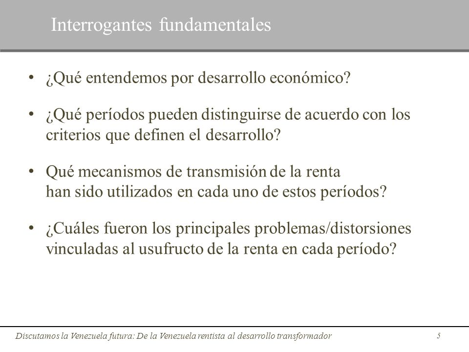 Interrogantes fundamentales