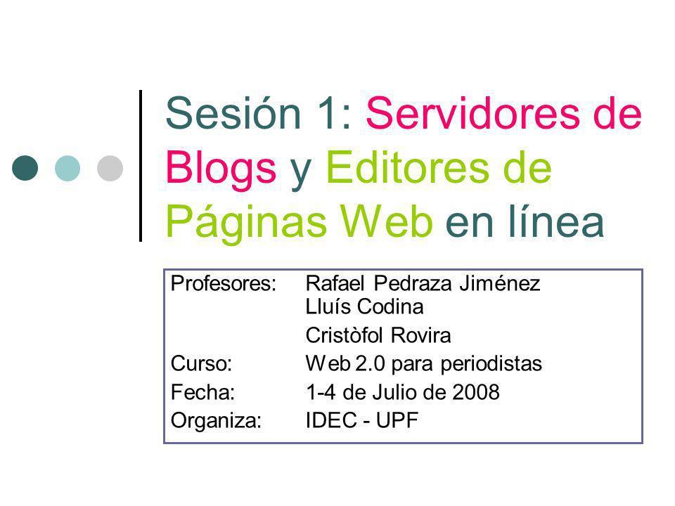 Sesión 1: Servidores de Blogs y Editores de Páginas Web en línea