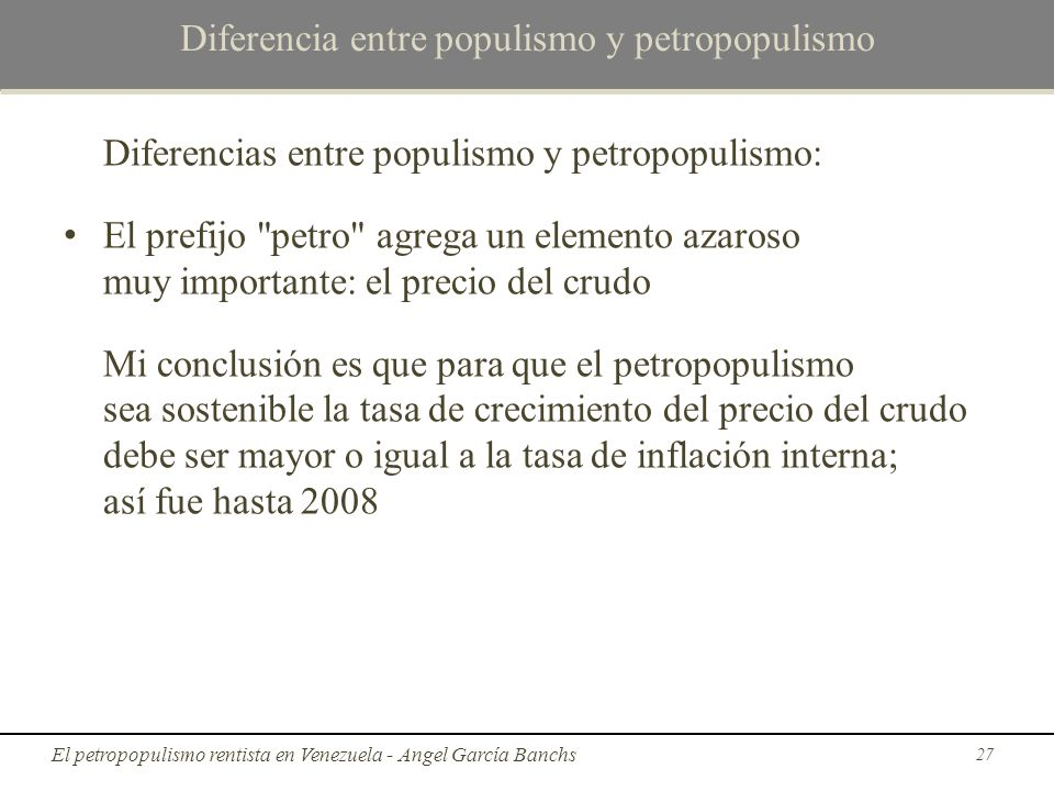 Diferencia entre populismo y petropopulismo