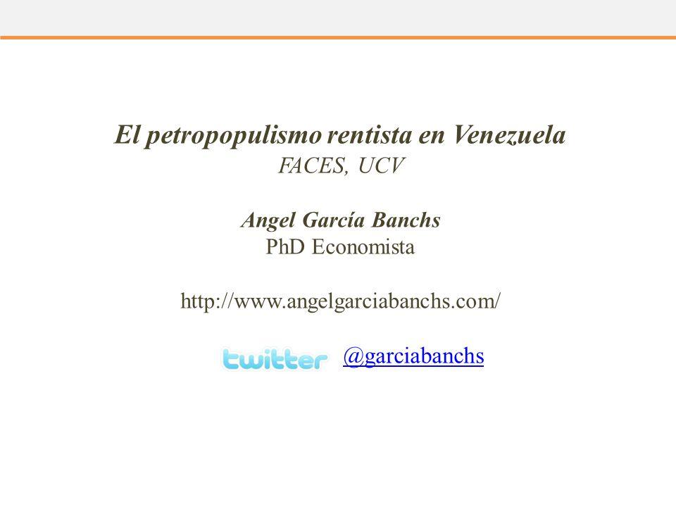 El petropopulismo rentista en Venezuela