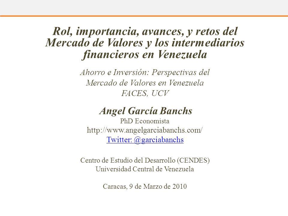 Rol, importancia, avances, y retos del Mercado de Valores y los intermediarios financieros en Venezuela