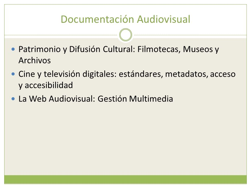 Documentación Audiovisual