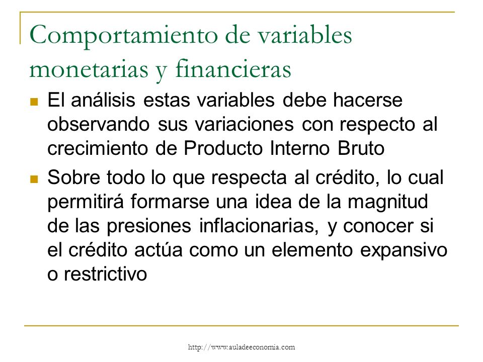 Comportamiento de variables monetarias y financieras