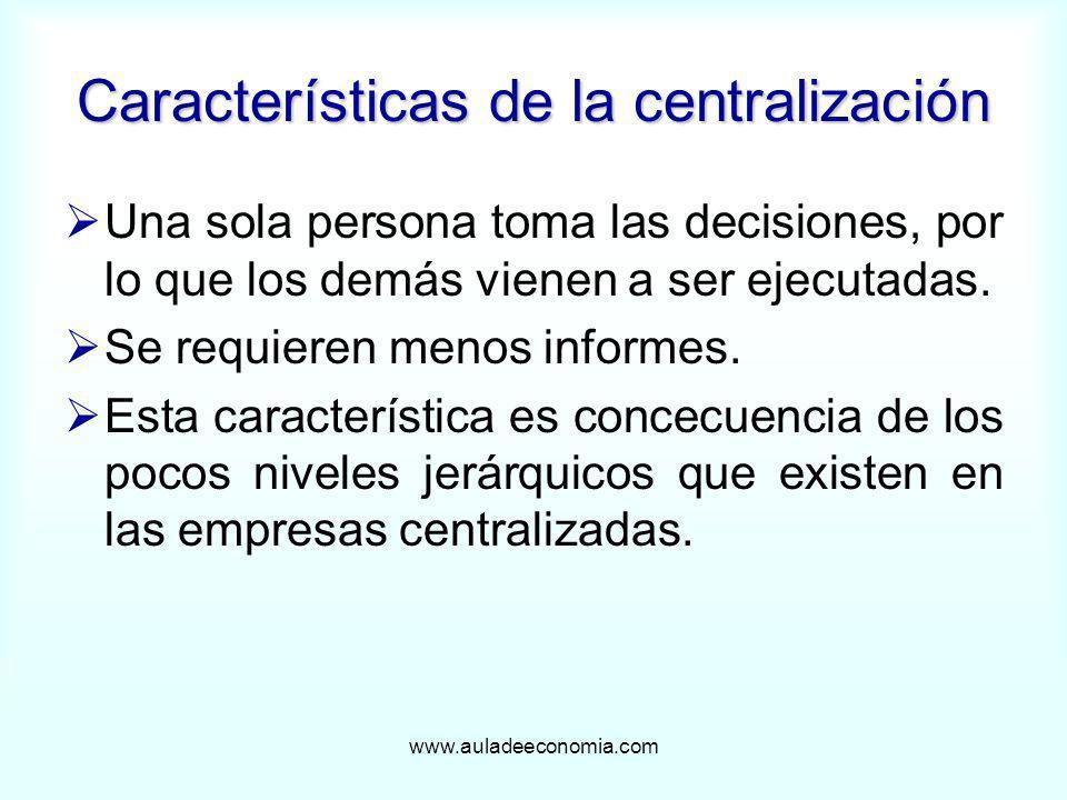 Características de la centralización