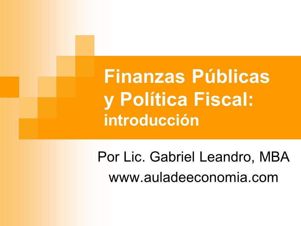Finanzas Públicas y Política Fiscal: introducción