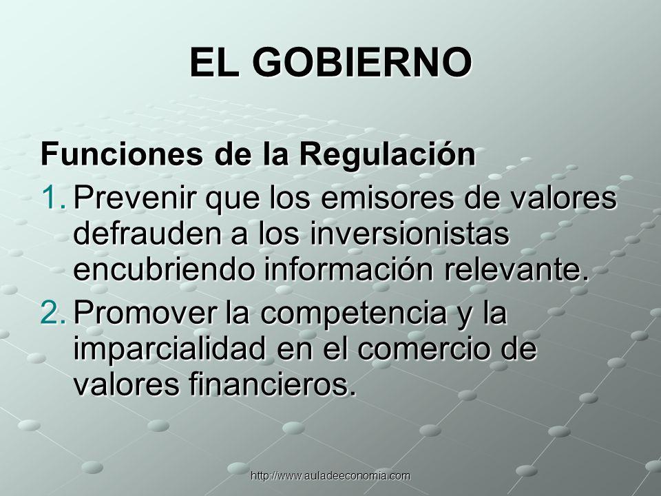 EL GOBIERNO Funciones de la Regulación