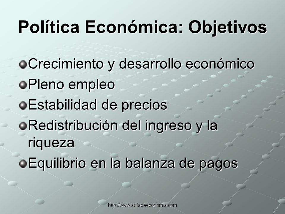 Política Económica: Objetivos