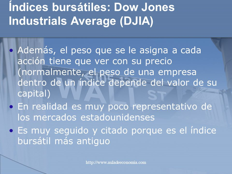 Índices bursátiles: Dow Jones Industrials Average (DJIA)