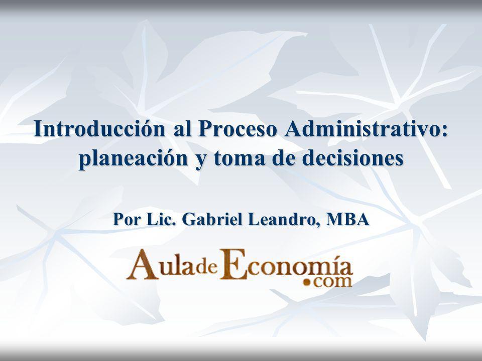 Por Lic. Gabriel Leandro, MBA